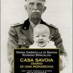 Casa Savoia. Diario di una monarchia
