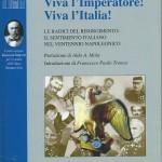 Viva l'Imperatore! Viva l'Italia!